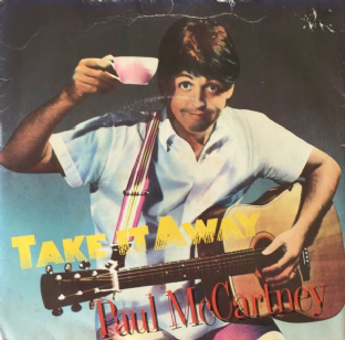 "Paul McCartney ‎- Take It Away (7"") (G+/G)"